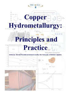 Copper Hydrometallurgy Principles and Practice
